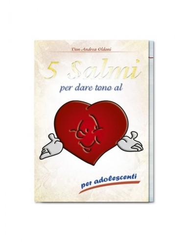 5 Salmi per dare tono al cuore