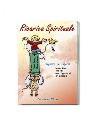 Ricarica Spirituale,...